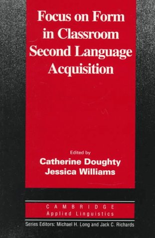 Focus on Form in Classroom Second Language Acquisition   1998 edition cover