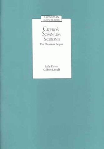 Cicero's Somnium Scipionis The Dream of Scipio  1988 9780582367517 Front Cover