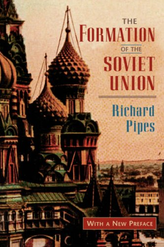 Formation of the Soviet Union Communism and Nationalism, 1917-1923 2nd 1997 (Revised) edition cover