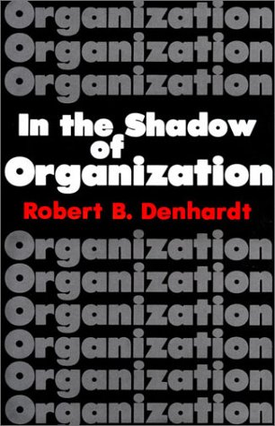 In the Shadow of Organization   1989 (Reprint) edition cover
