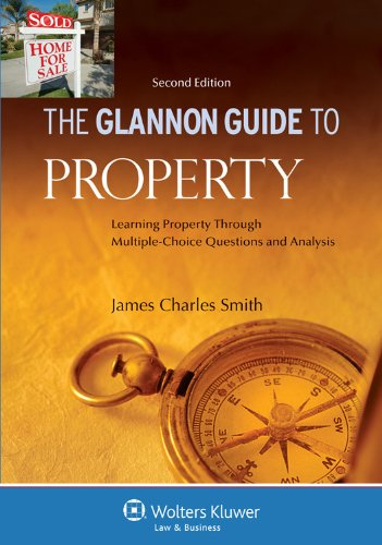 Glannon Guide to Property Learning Property Through Multiple-Choice Questions and Analysis 2nd 2011 (Student Manual, Study Guide, etc.) edition cover