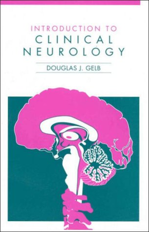 Introduction to Clinical Neurology 1st 1995 9780750696517 Front Cover