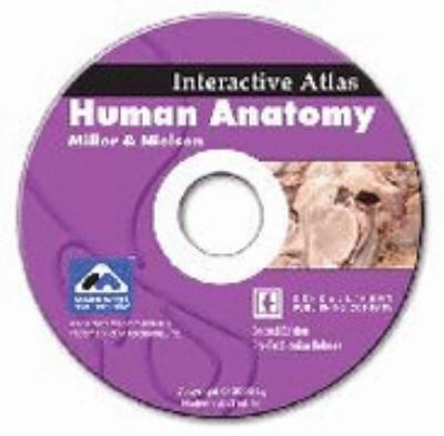 Human Anatomy : Interactive Atlas Cd Revised 9780757514517 Front Cover