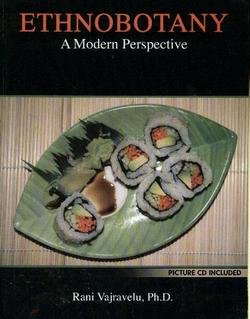 Ethnobotany A Modern Perspective  2013 (Revised) edition cover