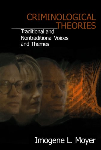 Criminological Theories Traditional and Non-Traditional Voices and Themes  2001 9780803958517 Front Cover