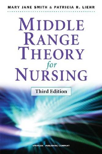 Middle Range Theory for Nursing  3rd 2013 edition cover
