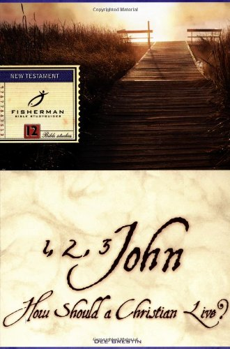 1, 2, 3 John How Should a Christian Live? N/A 9780877883517 Front Cover