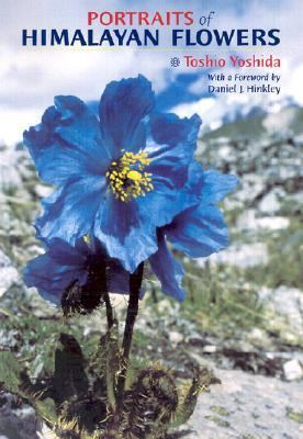 Portraits of Himalayan Flowers  2002 9780881925517 Front Cover