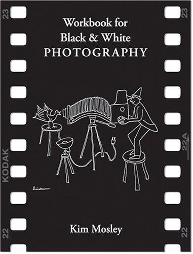 Workbook for Black and White Photography 3rd 2005 edition cover