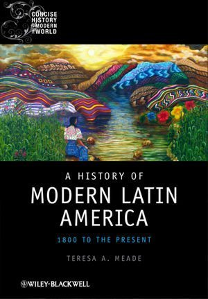 History of Modern Latin America 1800 to the Present  2010 edition cover