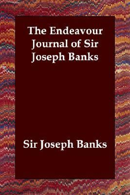 Endeavour Journal of Sir Joseph Banks  N/A 9781406800517 Front Cover