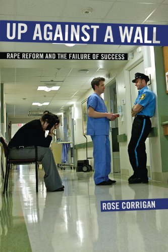 Up Against a Wall Rape Reform and the Failure of Success  2014 edition cover