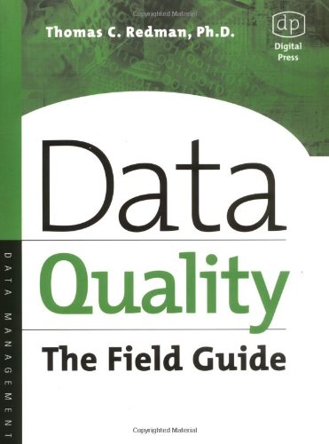 Data Quality The Field Guide  2000 9781555582517 Front Cover