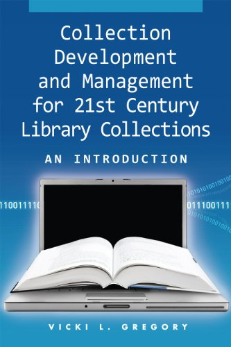 Collection Development and Management for 21st Century Library Collections An Introduction  2011 edition cover