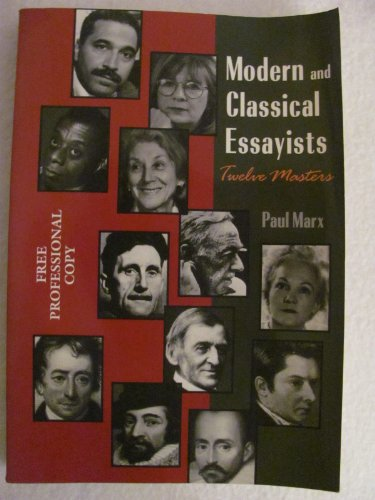 Modern and Classical Essayists : Twelve Masters 1st 1996 edition cover