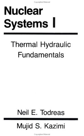 Nuclear Systems I Thermal Hydraulic Fundamentals  1989 edition cover