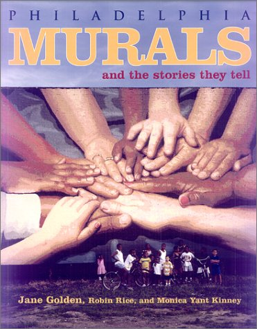 Philadelphia Murals and the Stories They Tell   2002 edition cover