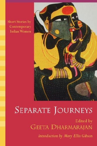 Separate Journeys Short Stories by Contemporary Indian Women  2004 edition cover