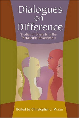 Dialogues on Difference Studies of Diversity in the Therapeutic Relationship  2006 (Annotated) edition cover