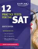 Kaplan 12 Practice Tests for the SAT 2015  8th edition cover