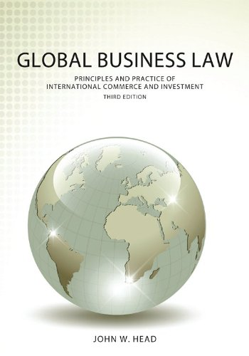 Global Business Law Principles and Practice of International Commerce and Investment 3rd edition cover