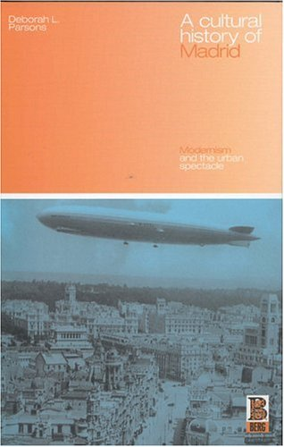 Cultural History of Madrid Modernism and the Urban Spectacle  2003 edition cover