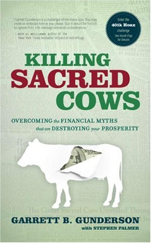 Killing Sacred Cows Overcoming the Financial Myths Destroying Your Prosperity  2016 edition cover