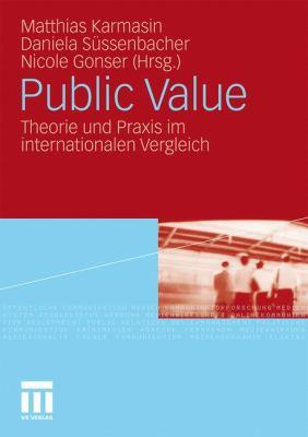 Public Value: Theorie Und Praxis Im Internationalen Vergleich  2010 edition cover