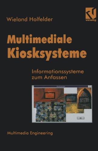 Multimediale Kiosksysteme Informationssysteme Zum Anfassen  1995 9783663122517 Front Cover