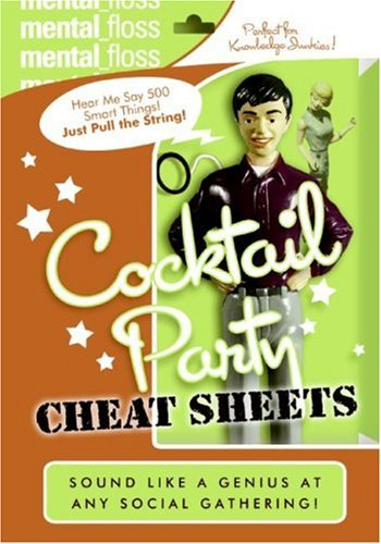 Mental Floss: Cocktail Party Cheat Sheets   2006 9780060882518 Front Cover