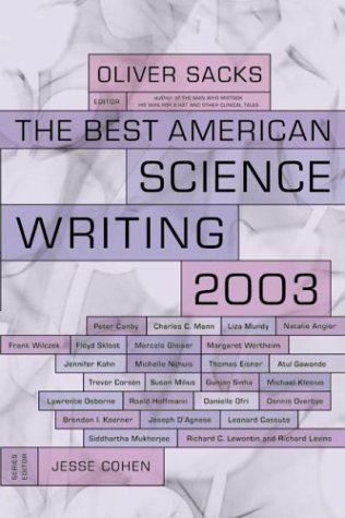 Best American Science Writing 2003  N/A 9780060936518 Front Cover