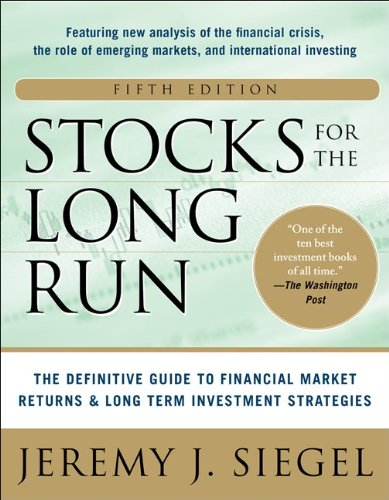 Stocks for the Long Run 5/e: the Definitive Guide to Financial Market Returns & Long-Term Investment Strategies  5th 2014 9780071800518 Front Cover