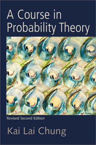 Course in Probability Theory  2nd 2001 (Revised) 9780121741518 Front Cover