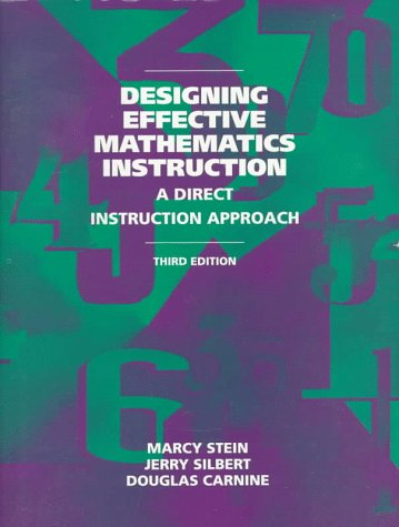 Designing Effective Mathematics Instruction A Direct Instruction Math 3rd 1997 (Revised) edition cover