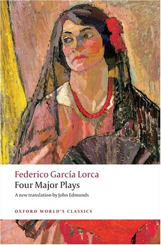 OXFORD WORLD'S CLASSICS: FOUR MAJOR PLAYS   2008 edition cover