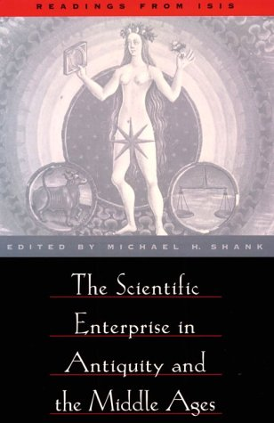 Scientific Enterprise in Antiquity and Middle Ages Readings from Isis  2000 9780226749518 Front Cover