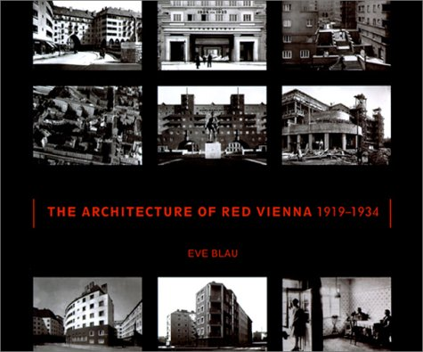 Architecture of Red Vienna, 1919-1934   1999 9780262024518 Front Cover