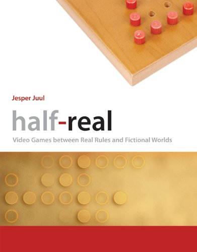 Half-Real Video Games Between Real Rules and Fictional Worlds  2011 edition cover