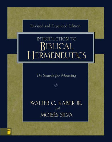 Introduction to Biblical Hermeneutics The Search for Meaning  2007 edition cover