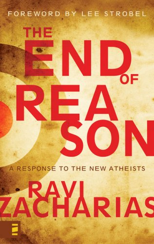End of Reason A Response to the New Atheists  2008 edition cover