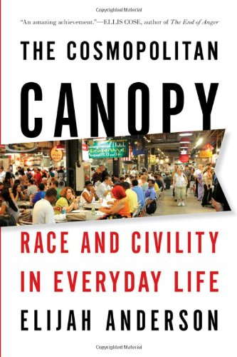 Cosmospolitan Canopy Race and Civility in Everyday Life  2012 edition cover