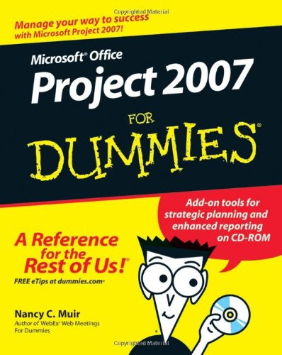 Microsoft Office Project 2007 for Dummies   2007 edition cover