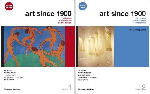 Art Since 1900 Modernism, Antimodernism, Postmodernism 2nd 2012 edition cover