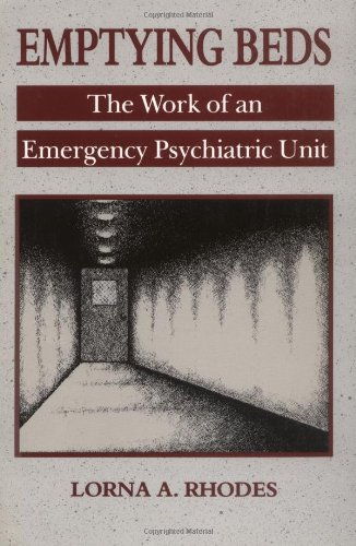 Emptying Beds The Work of an Emergency Psychiatric Unit  1995 edition cover