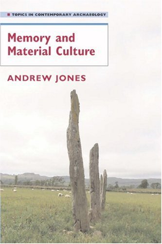 Memory and Material Culture   2007 9780521545518 Front Cover