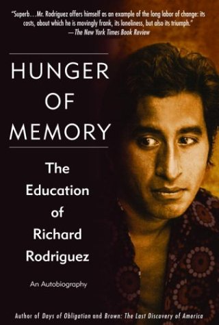 Hunger of Memory The Education of Richard Rodriguez  2004 9780553382518 Front Cover