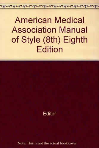 American Medical Association Manual of Style  8th 1989 (Revised) 9780683043518 Front Cover