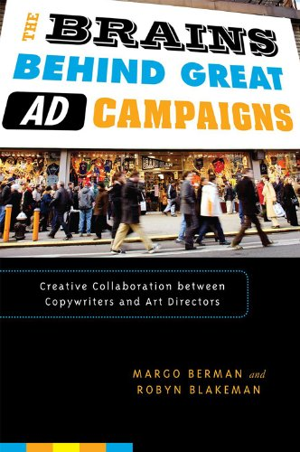 Brains Behind Great Ad Campaigns Creative Collaboration Between Copywriters and Art Directors N/A edition cover