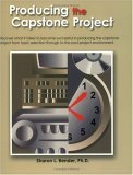 Producing the Capstone Project   2003 (Revised) 9780757504518 Front Cover