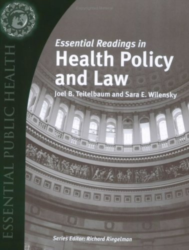 Essential Readings in Health Policy and Law   2009 edition cover